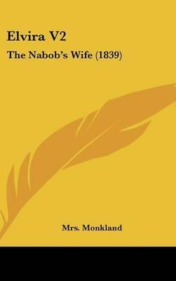 Elvira V2: The Nabob's Wife (1839)