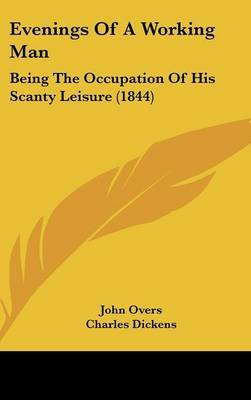 Evenings of a Working Man: Being the Occupation of His Scanty Leisure (1844)