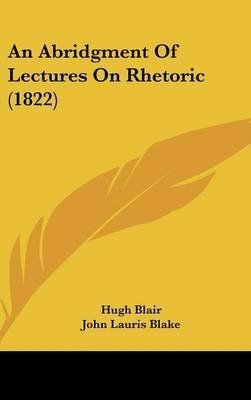 An Abridgment of Lectures on Rhetoric (1822)