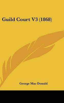 Guild Court V3 (1868)