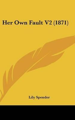 Her Own Fault V2 (1871)
