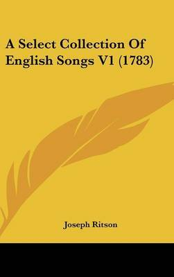 A Select Collection of English Songs V1 (1783)