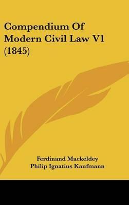 Compendium of Modern Civil Law V1 (1845)