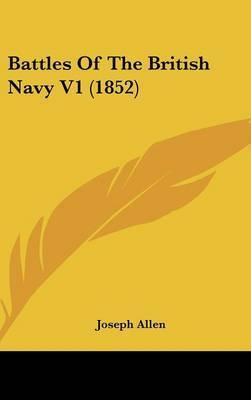 Battles of the British Navy V1 (1852)