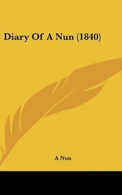 Diary of a Nun (1840)