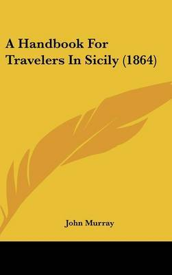 A Handbook for Travelers in Sicily (1864)