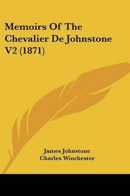 Memoirs Of The Chevalier De Johnstone V2 (1871)