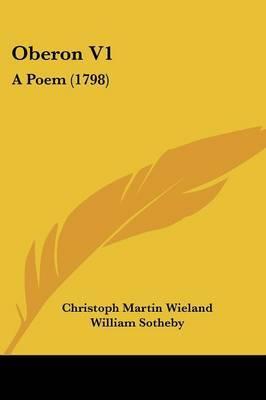 Oberon V1: A Poem (1798)