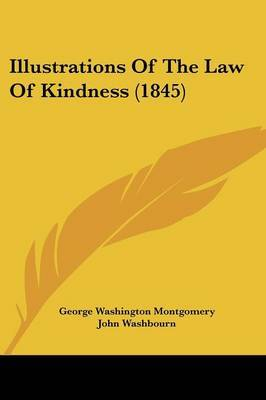 Illustrations Of The Law Of Kindness (1845)