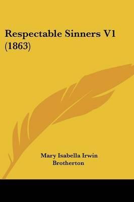 Respectable Sinners V1 (1863)