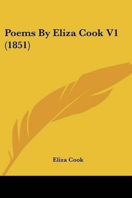 Poems By Eliza Cook V1 (1851)