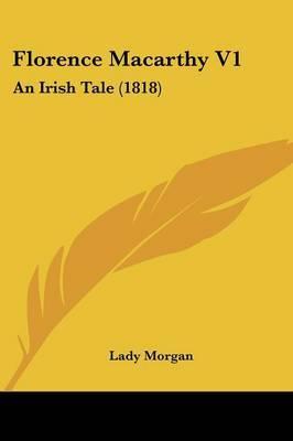 Florence Macarthy V1: An Irish Tale (1818)