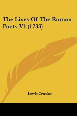 The Lives Of The Roman Poets V1 (1733)