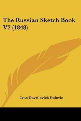 The Russian Sketch Book V2 (1848)