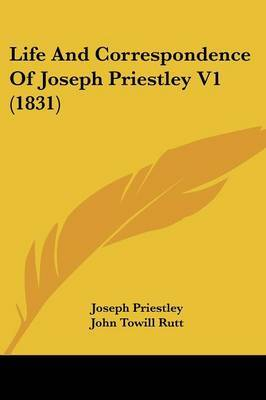 Life And Correspondence Of Joseph Priestley V1 (1831)