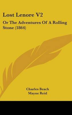 Lost Lenore V2: Or The Adventures Of A Rolling Stone (1864)