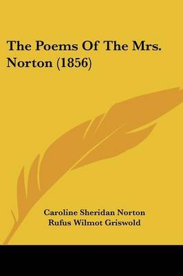 The Poems of the Mrs. Norton (1856)