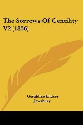 The Sorrows of Gentility V2 (1856)