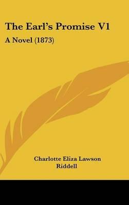 The Earl's Promise V1: A Novel (1873)