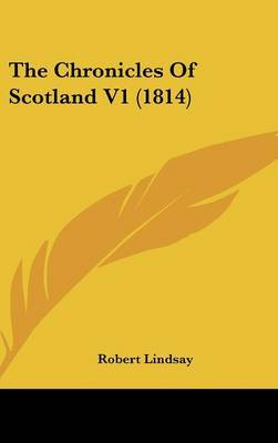 The Chronicles of Scotland V1 (1814)