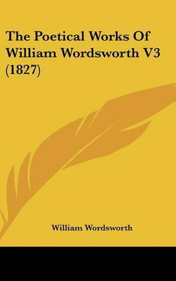 The Poetical Works Of William Wordsworth V3 (1827)