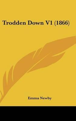 Trodden Down V1 (1866)