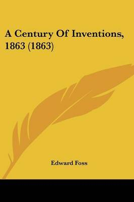 A Century Of Inventions, 1863 (1863)
