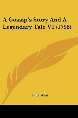 A Gossip's Story And A Legendary Tale V1 (1798)