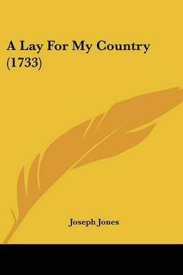 A Lay For My Country (1733)