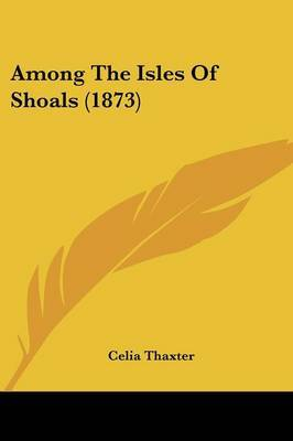 Among The Isles Of Shoals (1873)