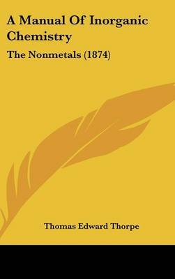 A Manual Of Inorganic Chemistry: The Nonmetals (1874)