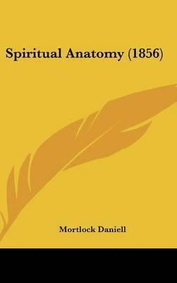 Spiritual Anatomy (1856)