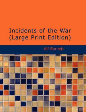 Incidents of the War