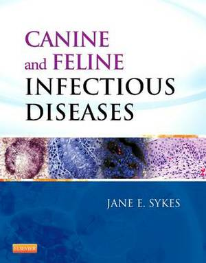 Canine and Feline Infectious Diseases 1e