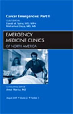 Cancer Emergencies: Part II, an Issue of Emergency Medicine Clinics