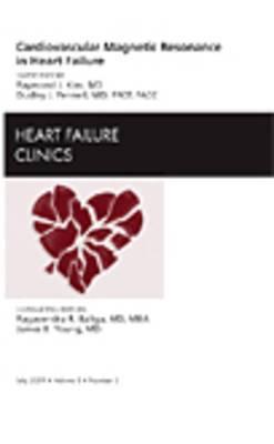 MRI in Heart Failure, an Issue of Heart Failure Clinics