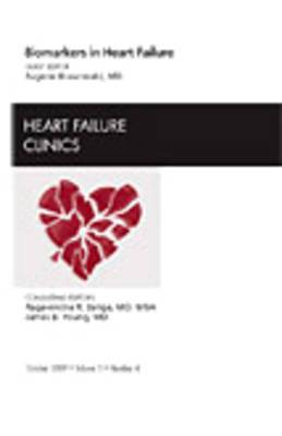 Biomarkers in Heart Failure, an Issue of Heart Failure Clinics