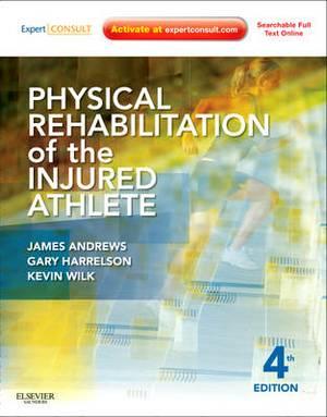 Physical Rehabilitation of the Injured Athlete 4e