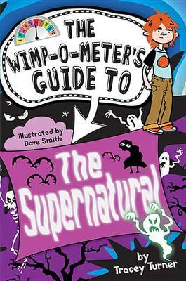The Wimp-O-Meter's Guide to the Supernatural