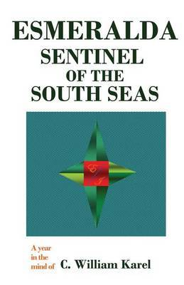 Esmeralda: Sentinel of the South Seas