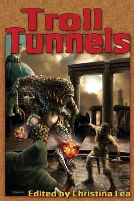 Troll Tunnels