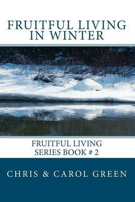 Fruitful Living in Winter