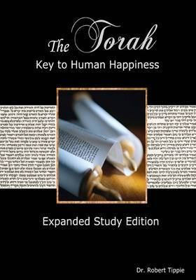 The Torah: Key to Human Happiness