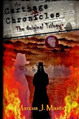 The Carthage Chronicles: The Original Trilogy