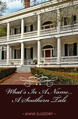 What's in a Name--A Southern Tale