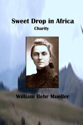 Sweet Drop in Africa: Charity