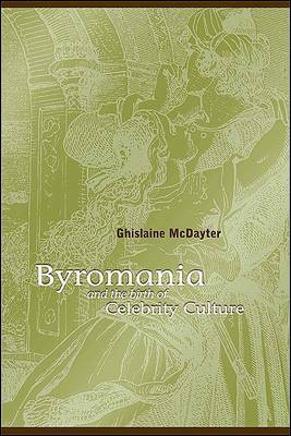Byromania and the Birth of Celebrity Culture
