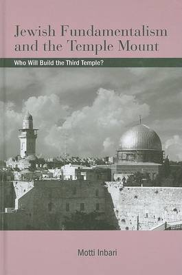Jewish Fundamentalism and the Temple Mount