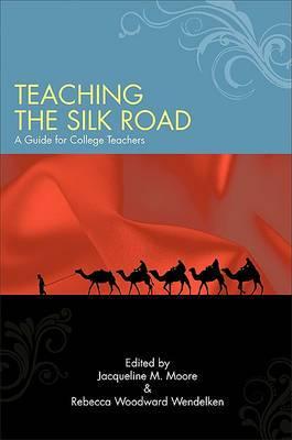 Teaching the Silk Road