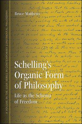 Schelling's Organic Form of Philosophy
